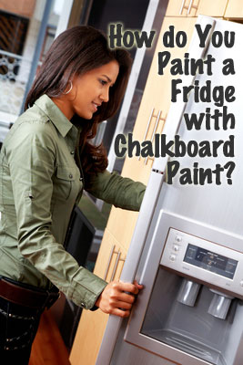 How Do You Paint a Fridge with Chalkboard Paint?